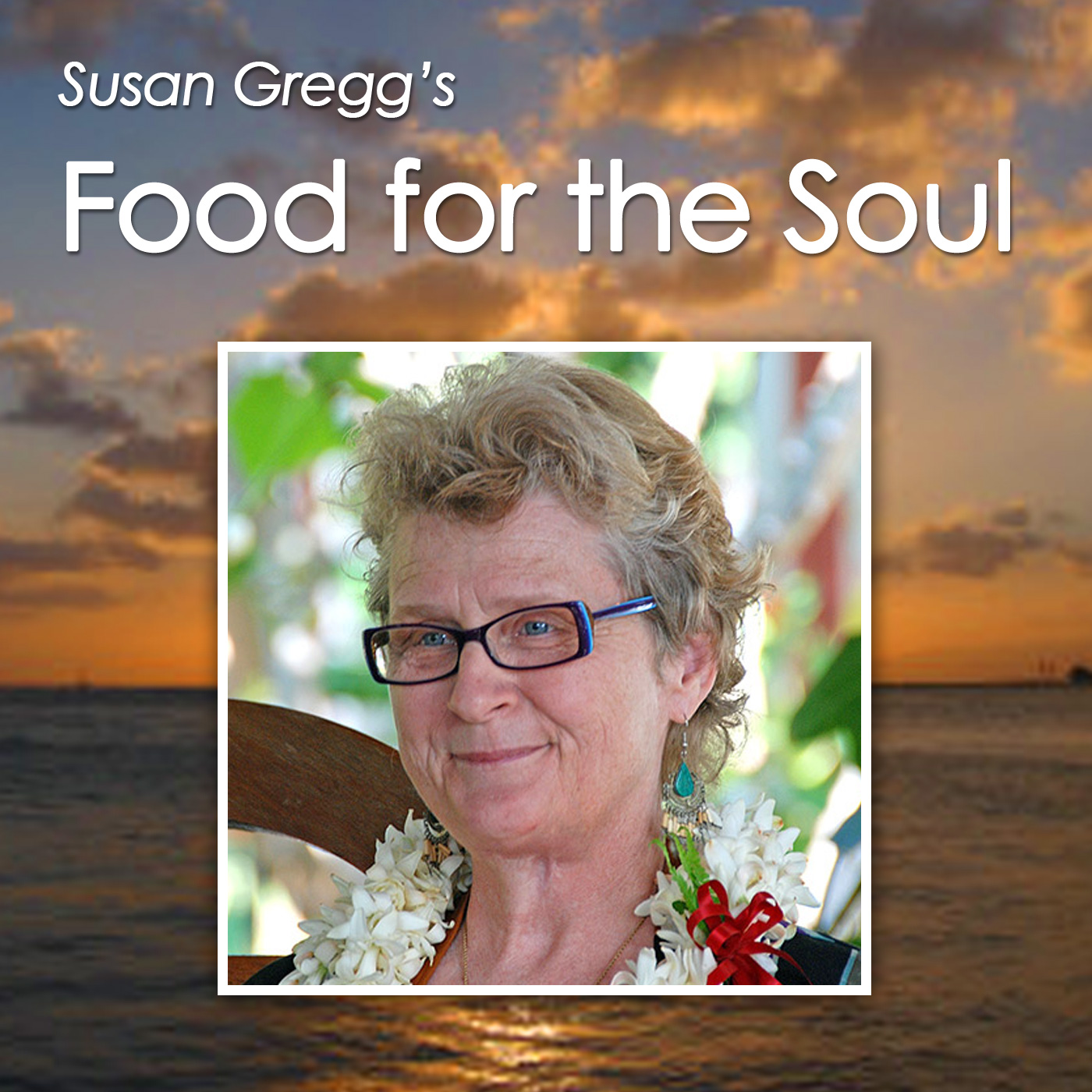 Susan Gregg's Food for the Soul